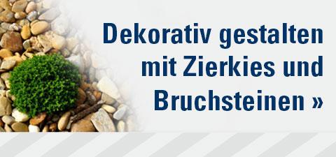Dekoratives gestalten mit Zierkies & Bruchsteinen