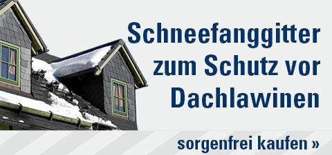 Schneefanggitter zum Schutz vor Dachlawinen