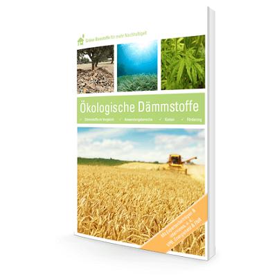 Ökologische Dämmstoffe – Der Ratgeber